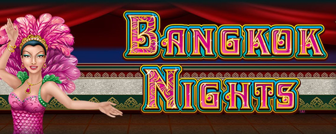 Bangkok Nights from NextGen Gaming